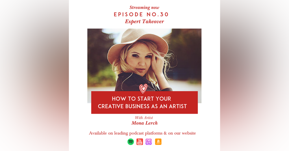 How to Start your Creative Business as an Artist by Expert Mona Lerch