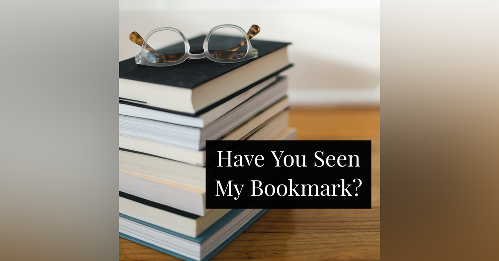 Have You Seen My Bookmark?
