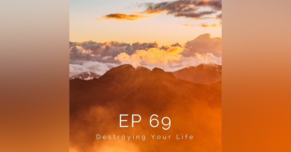 Destroying Your Life - HNS069