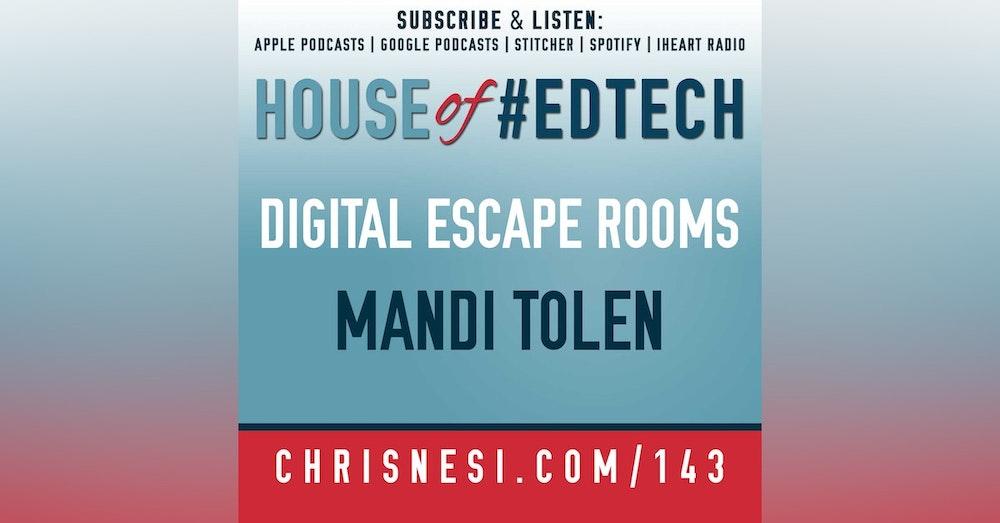 Digital Escape Rooms with Mandi Tolen - HoET143