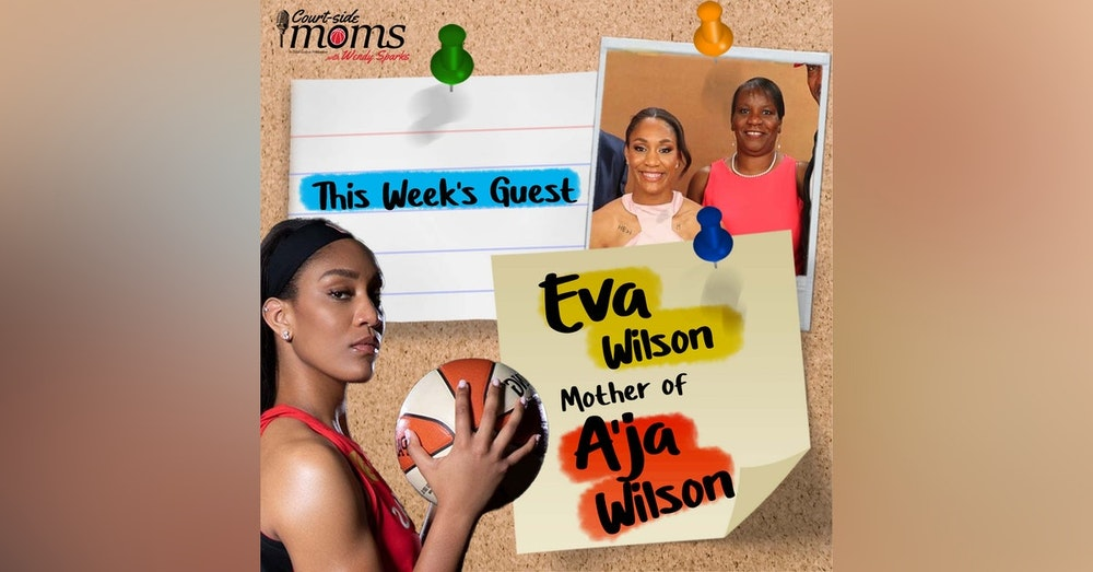 A'ja Wilson's mom, Eva Wilson
