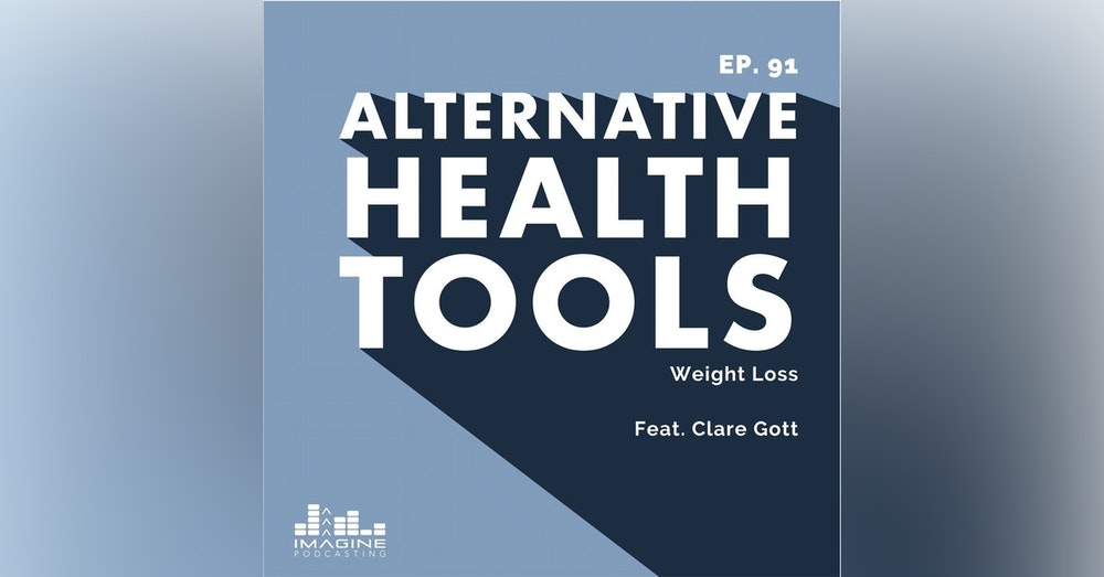 091 Clare Gott: Weight Loss