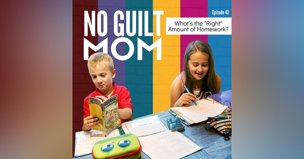 043 What's the Right Amount of Homework?