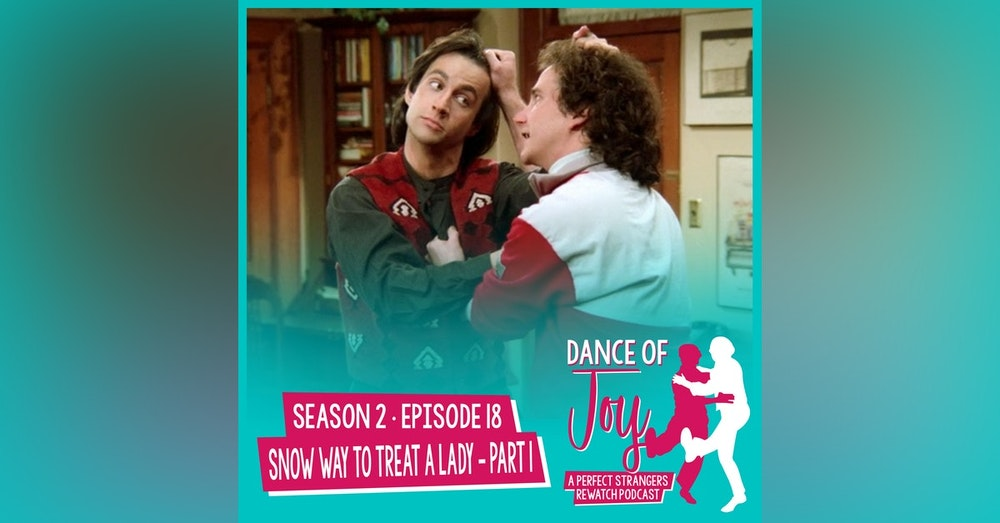 Snow Way To Treat A Lady, Part 1 - Perfect Strangers Season 2 Episode 18
