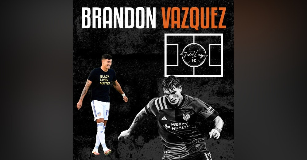 Brandon Vazquez from FC Cincinnati chats MLS season and his time with Atlanta United