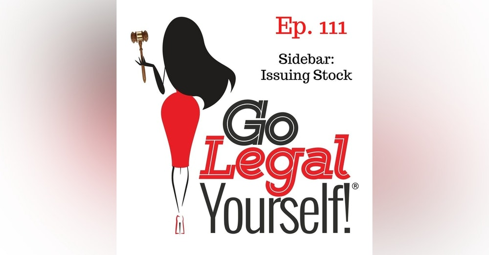 Ep. 111 Sidebar: Issuing Stock