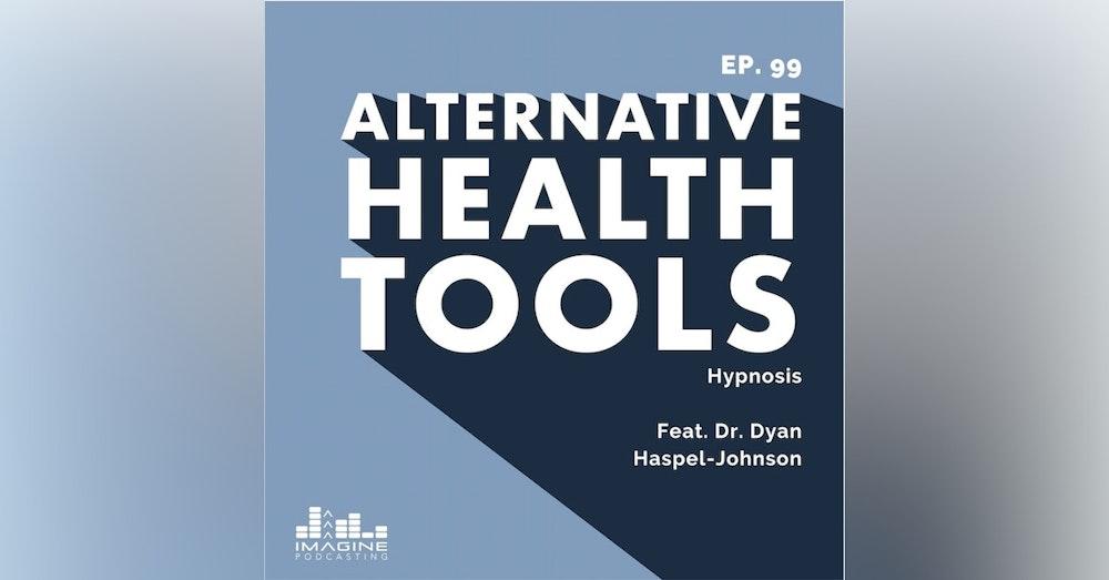 099 Dr. Dyan Haspel-Johnson: Hypnosis