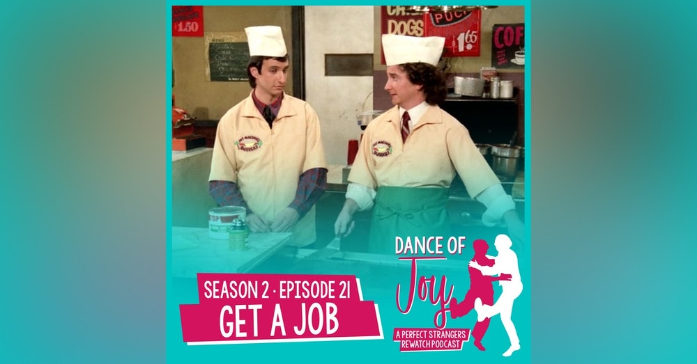 Get A Job - Perfect Strangers Season 2 Episode 21