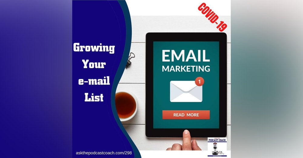 Grow Your EMail List with Your Podcast