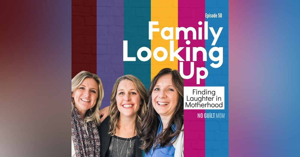 050 Finding Laughter in Motherhood with Family Looking Up