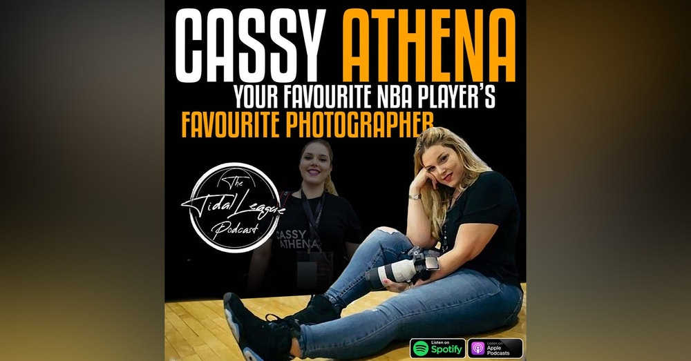 """Cassy Athena """"Your favorite NBA players favorite photographer"""""""