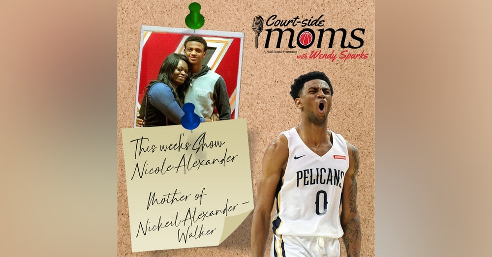 Nickeil Alexander-Walker's mom Nicole Alexander