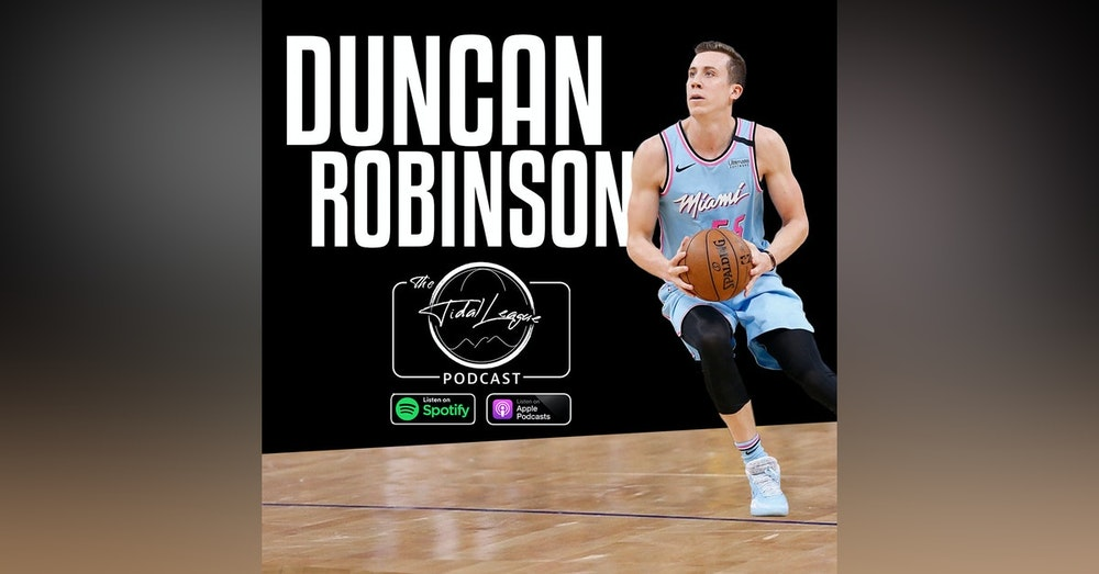 Duncan Robinson | Reaching the NBA Finals | Playoff Performer | Expectations for Next Season