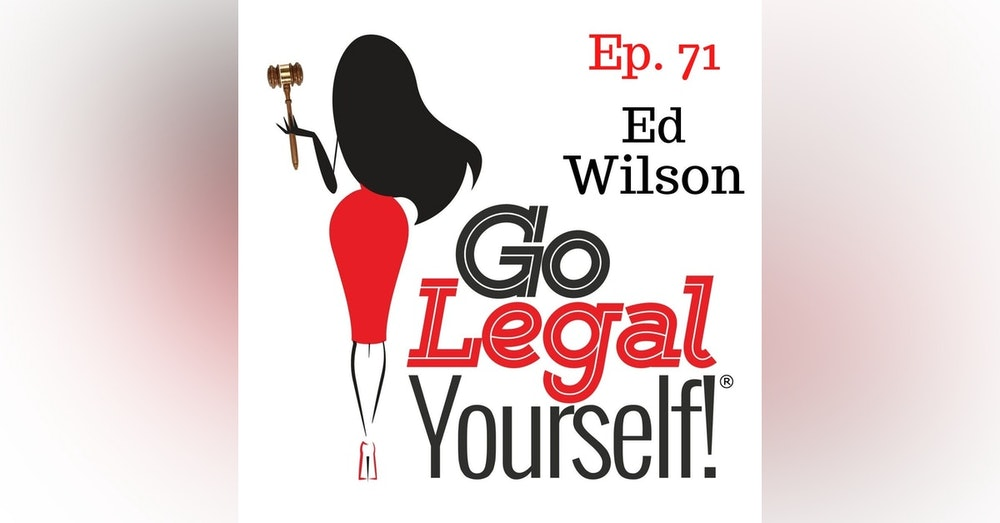 Ep. 71 Ed Wilson: Generating Referrals By Building Long-lasting Relationships