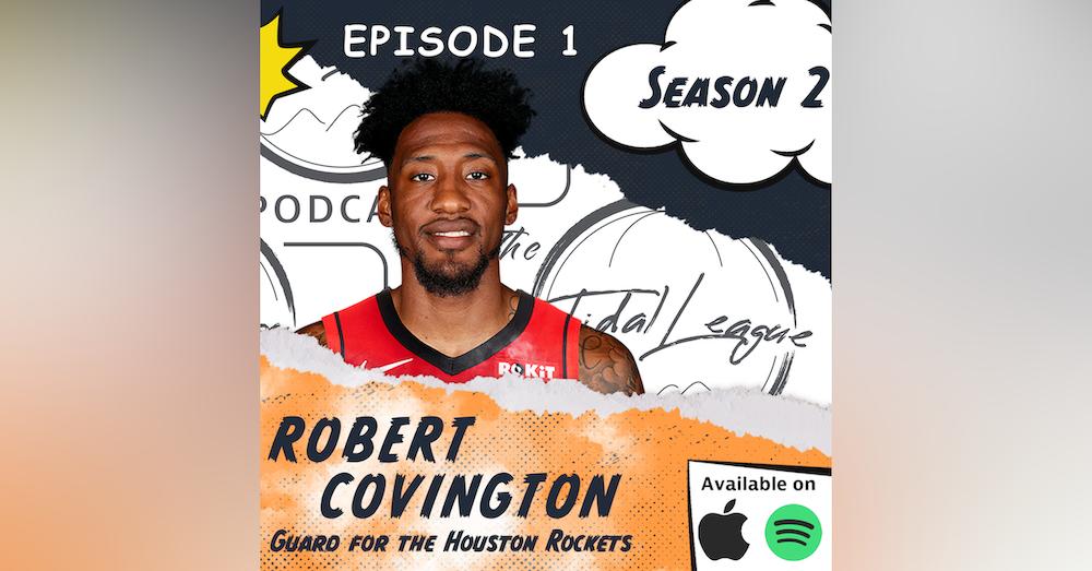 Robert Covington| Black Lives Matter| Mental Health/Personal Journey