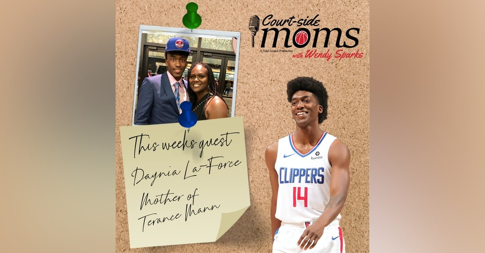Terance Mann's mom Daynia La-Force