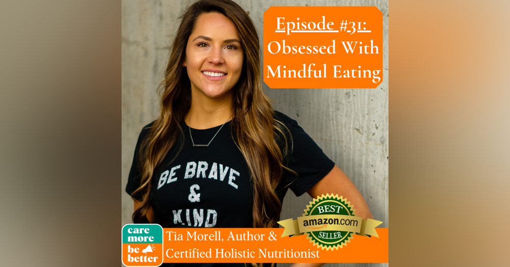 Meet Tia Morell, Author of Obsessed With Mindful Eating