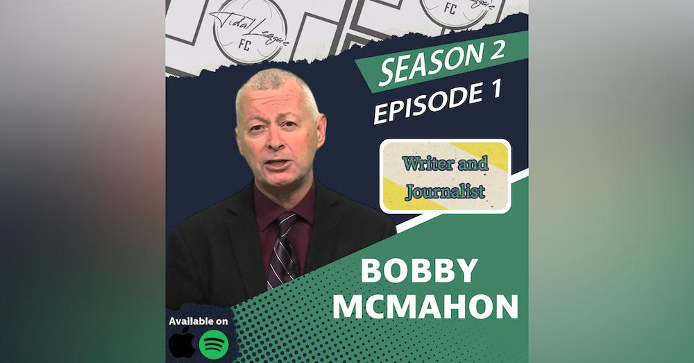 Bobby McMahon | Tidal League FC