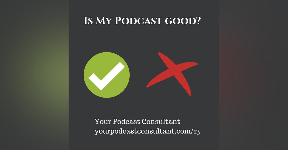 What Makes a Good Podcast?