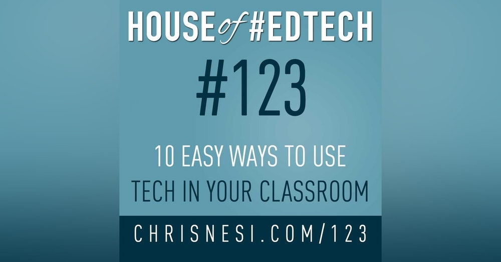 10 Easy Ways to Use Tech in Your Classroom - HoET123