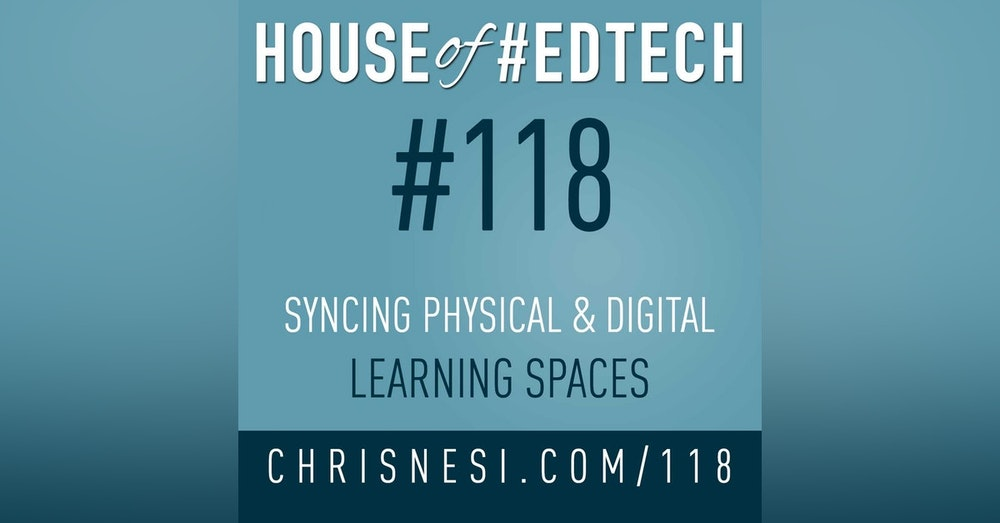 Syncing Physical and Digital Learning Spaces - HoET118