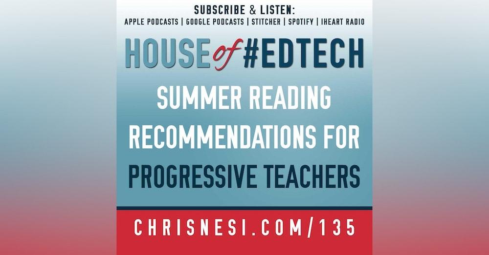 Summer Reading Recommendations for Progressive Teachers - HoET135