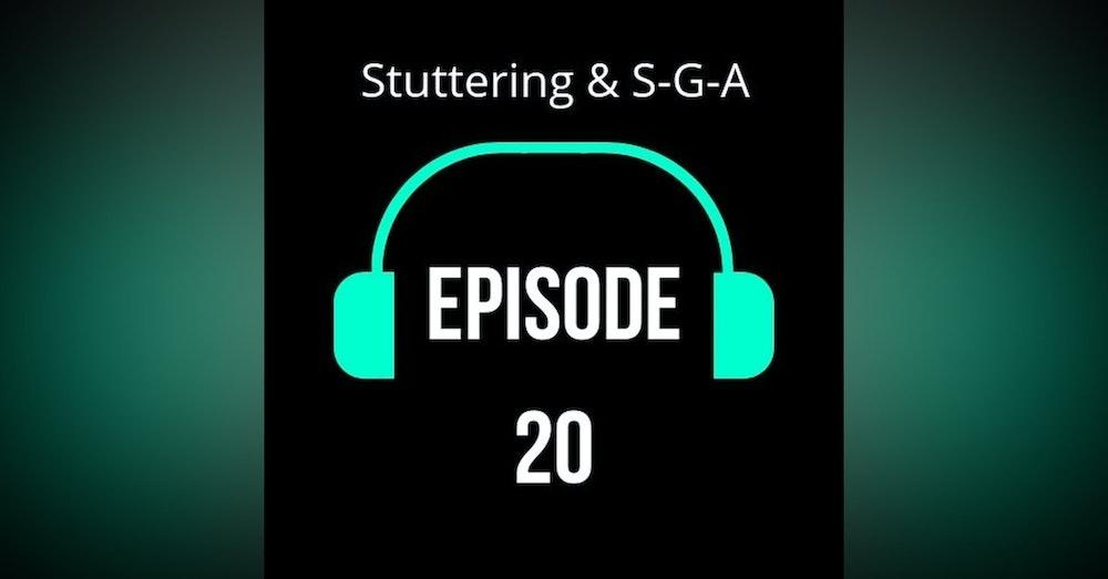 Stuttering & S-G-A