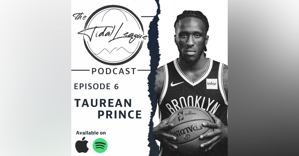 Episode #6: Interview with Taurean Prince