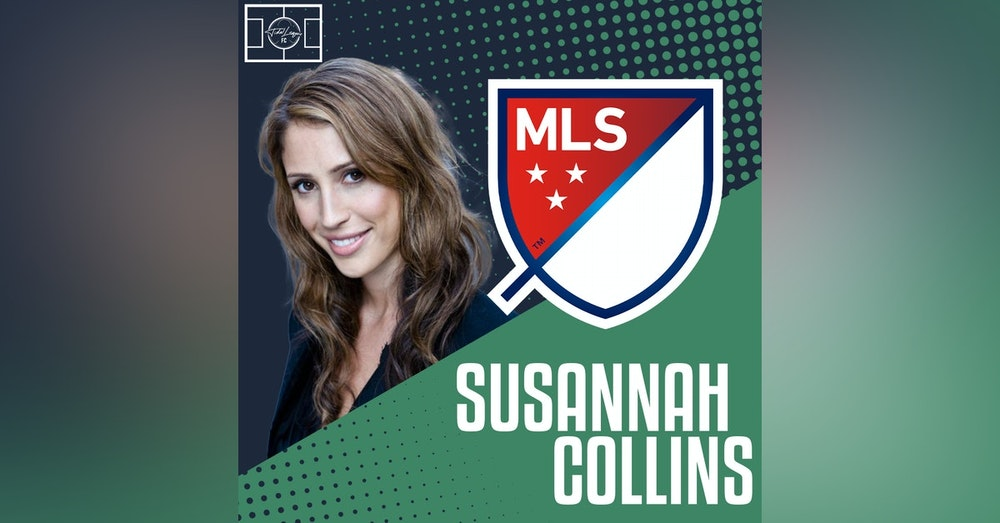 Susannah Collins | Covering the MLS | Predictions for MLS Playoffs | Growth of Women's Game in England