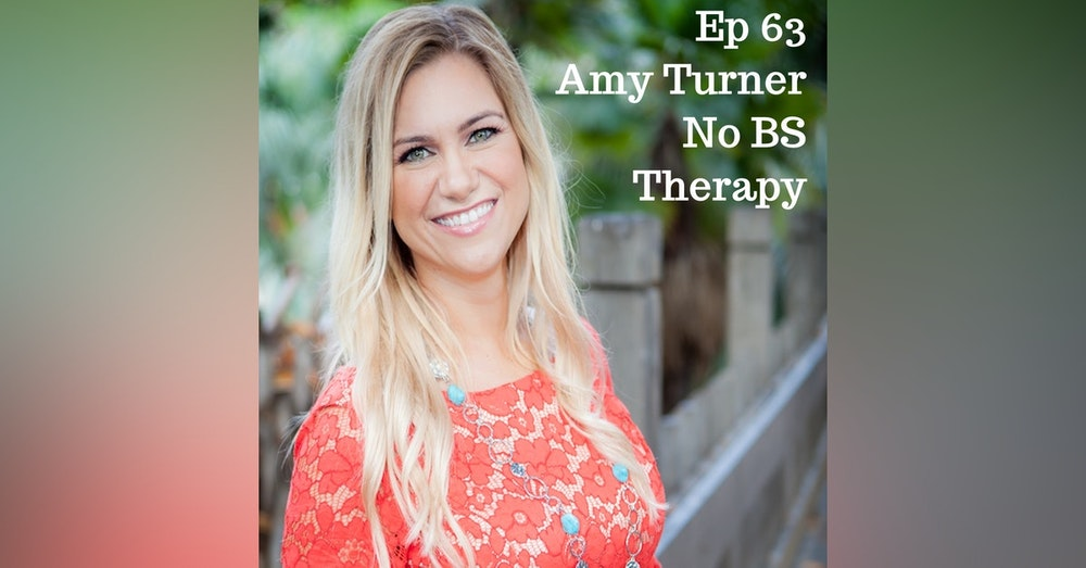 Amy Turner: No BS Therapy - HNS063