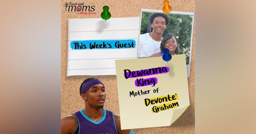 Devonte' Graham's mom, Dewanna King