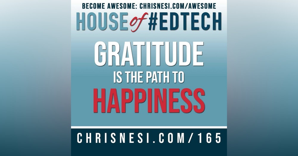 Gratitude is the Path to Happiness - HoET165