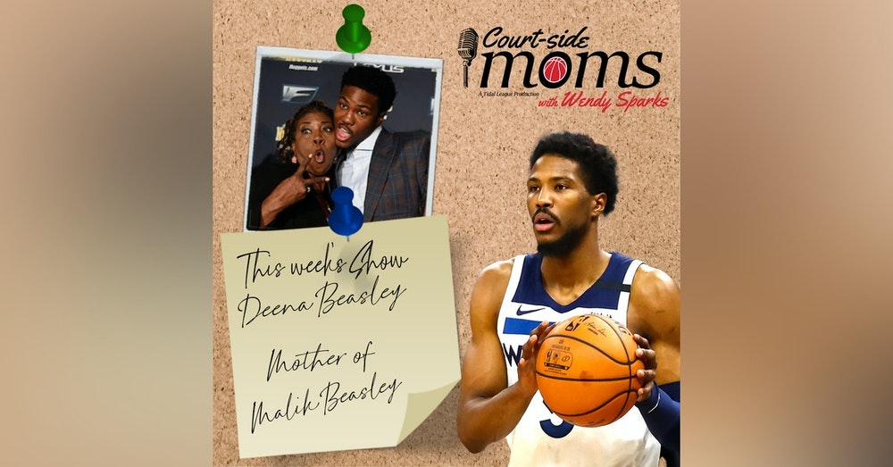 A Conversation with Deena Beasley (Mother of Malik Beasley)