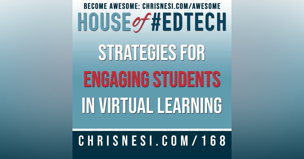 Strategies for Engaging Students in Virtual Learning - HoET168