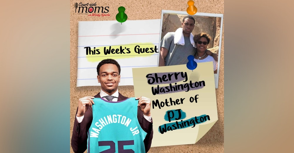 P.J. Washington's mom, Sherry Washington