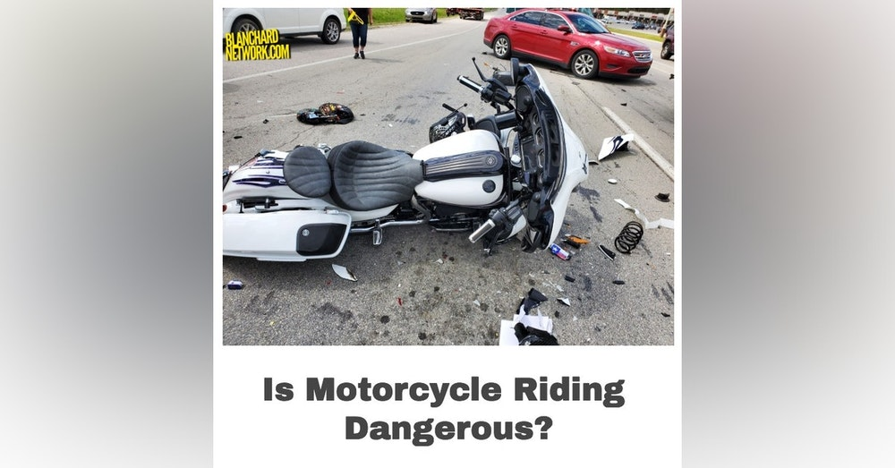 Is Riding Motorcycles Dangerous?