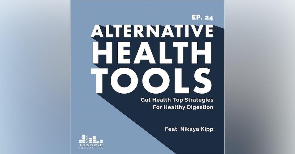 024 Nikaya Kipp: Gut Health Top Strategies For Healthy Digestion