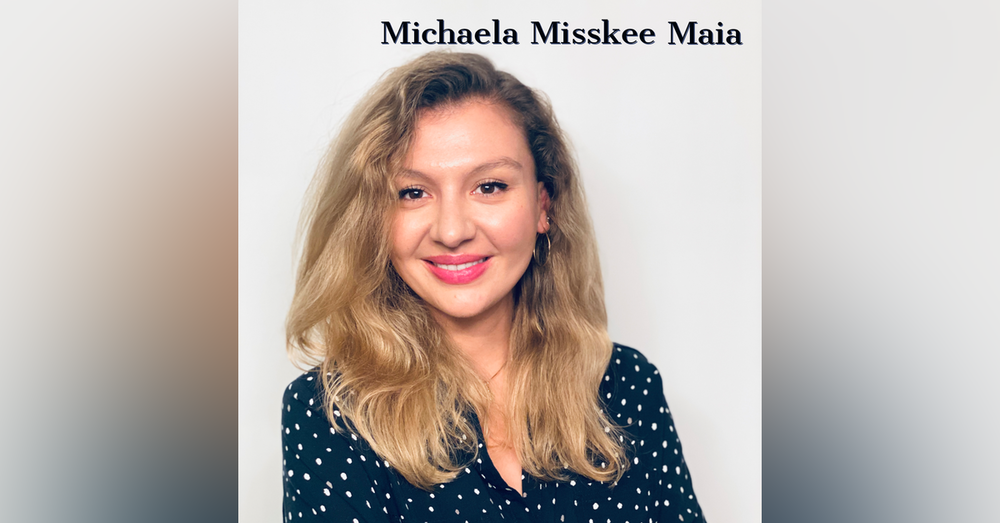 Prioritizing My Life:  The Story of Michaela Misskee Maia