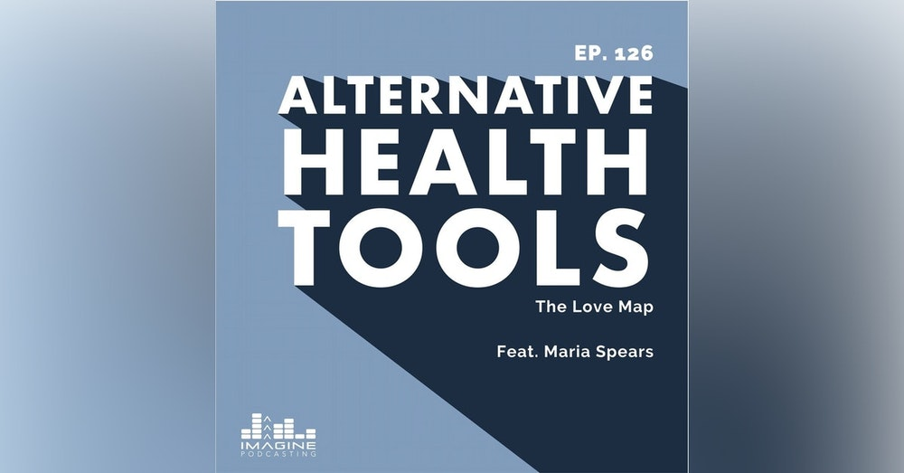 126 Maria Spears: The Love Map