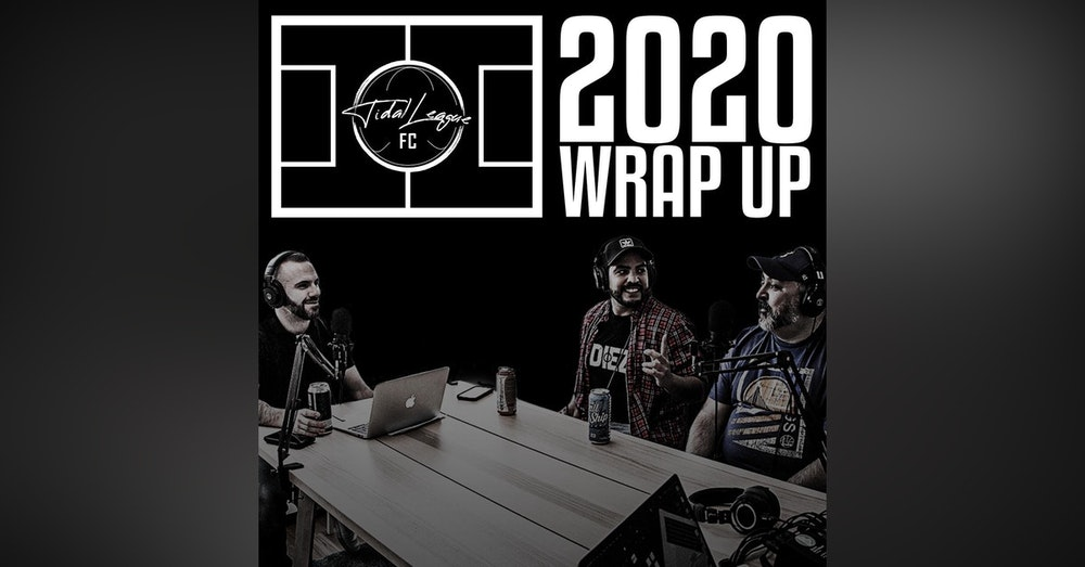 Tidal League FC 2020 wrap up with Down the Pub Podcast