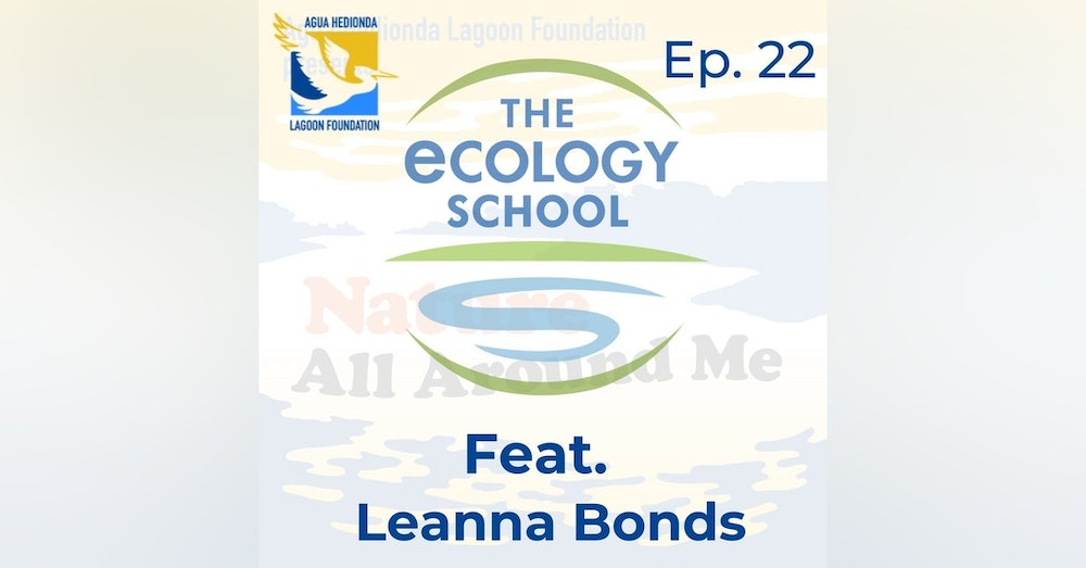Ep. 22 Connecting with Nature All Over the United States feat. The Ecology School