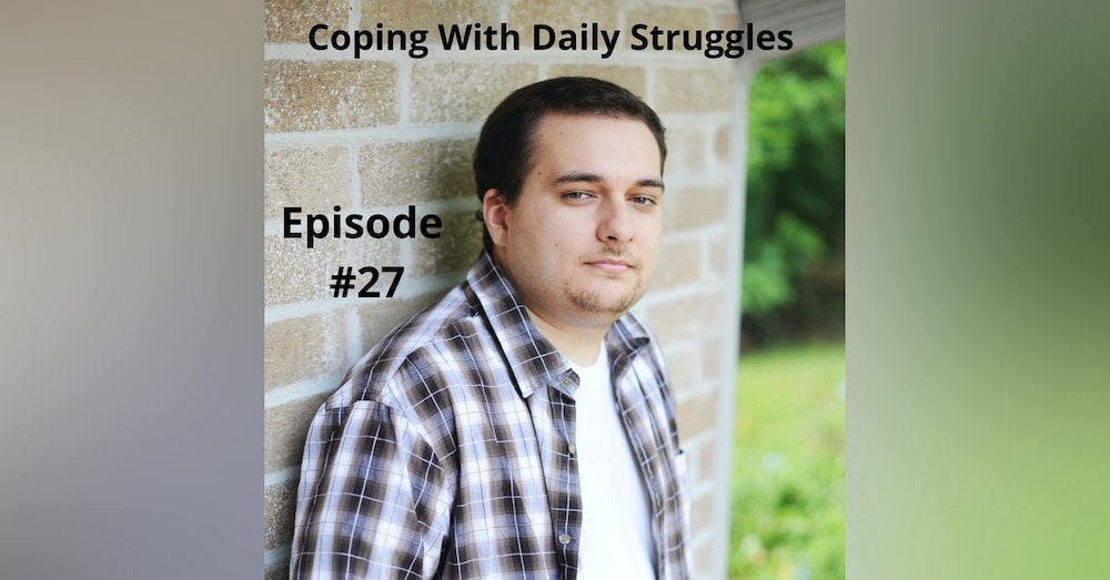 Coping With Daily Struggles