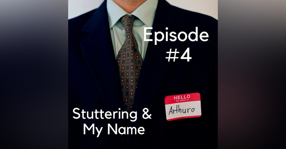 Stuttering & My Name