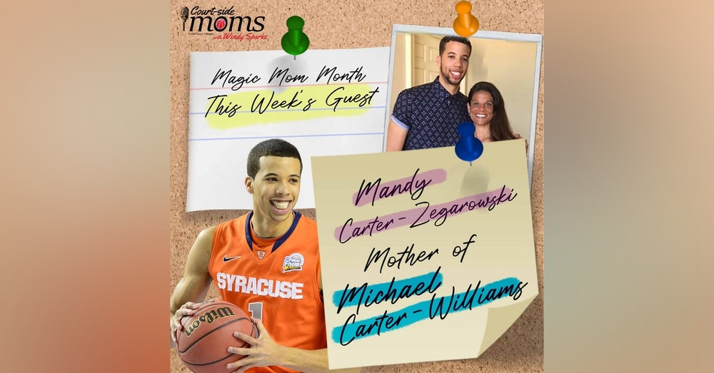 Michael Carter-Williams mom, Mandy Carter-Zegarowski