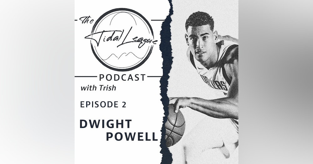 Episode #2: Interview with Dwight Powell