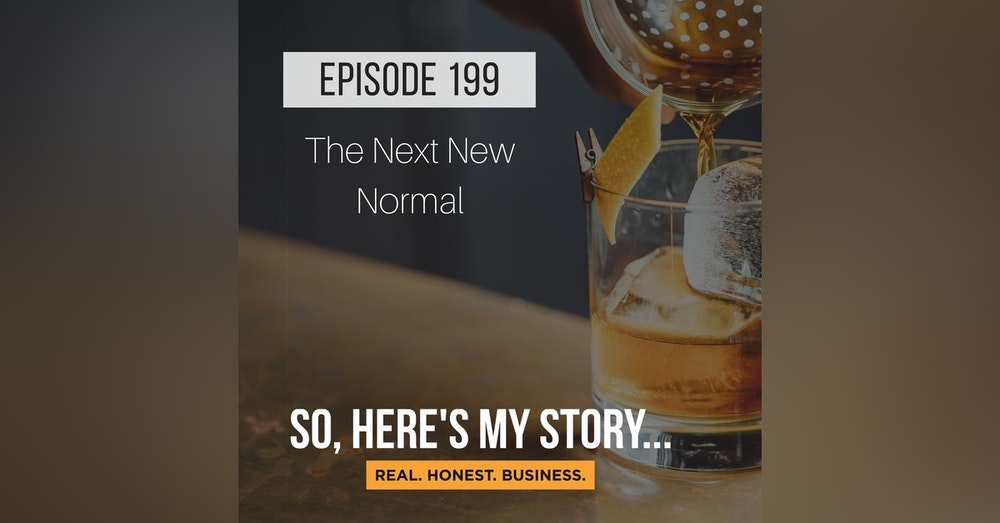 Ep199: The Next New Normal