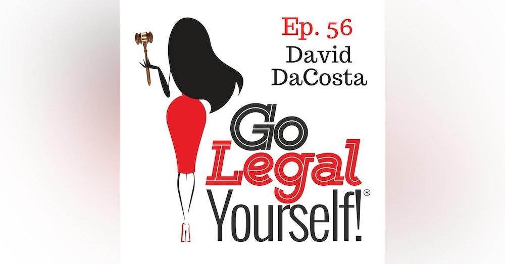 Ep. 56 David DaCosta: Investing in Real Estate