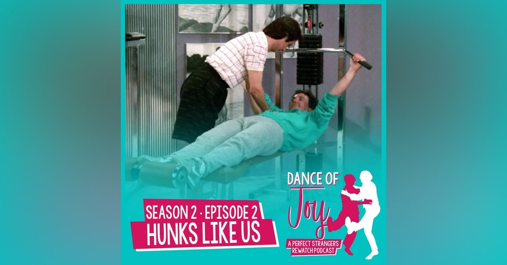 Hunks Like Us - Perfect Strangers Season 2 Episode 2