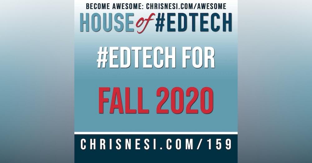 #EdTech for Fall 2020 - HoET159