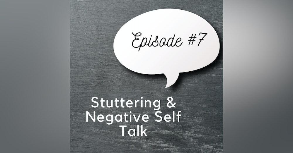 Stuttering & Negative Self Talk
